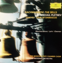 Mikhail Pletnev. Rachmaninov – The Bells. Taneyev – John Of Damascus (2001)