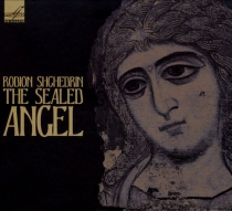 Rodion Shchedrin. The Sealed Angel (1989)